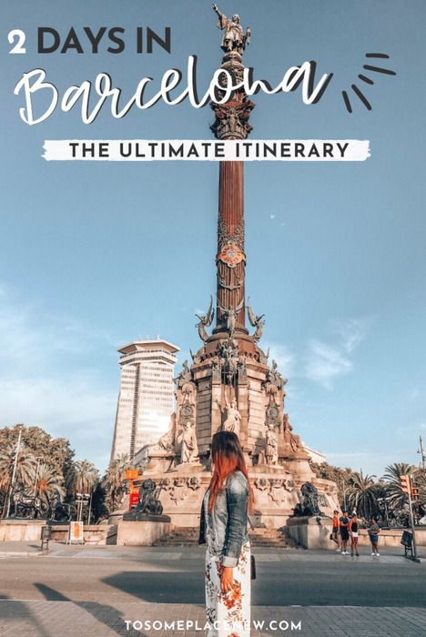 Christopher Columbus Monument Barcelona Spain Things to do in 2 days in Barcelona Itinerary