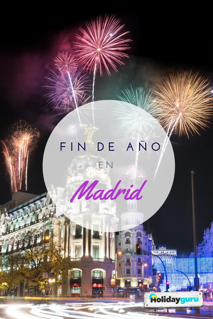 Nochevieja En Madrid Mejores Planes Para Fin De Año En La Capital Nochevieja Fin De Año Revistas De Viajes