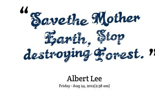 Quotes Picture Save The Mother Peace Love Planet Earth