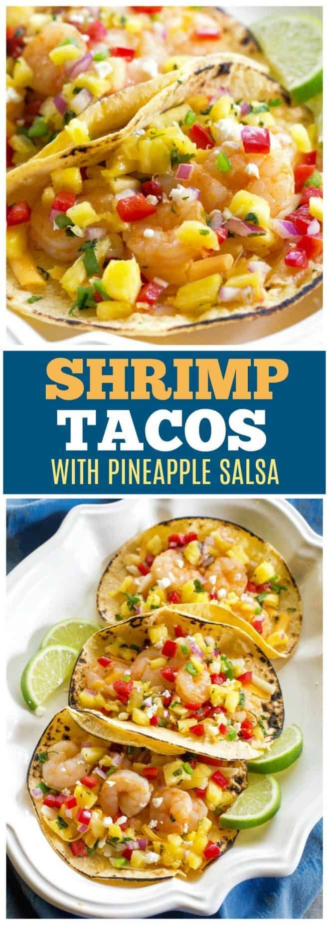 Shrimp Tacos with Pineapple Salsa - The Girl Who Ate Everything #shrimptacorecipes