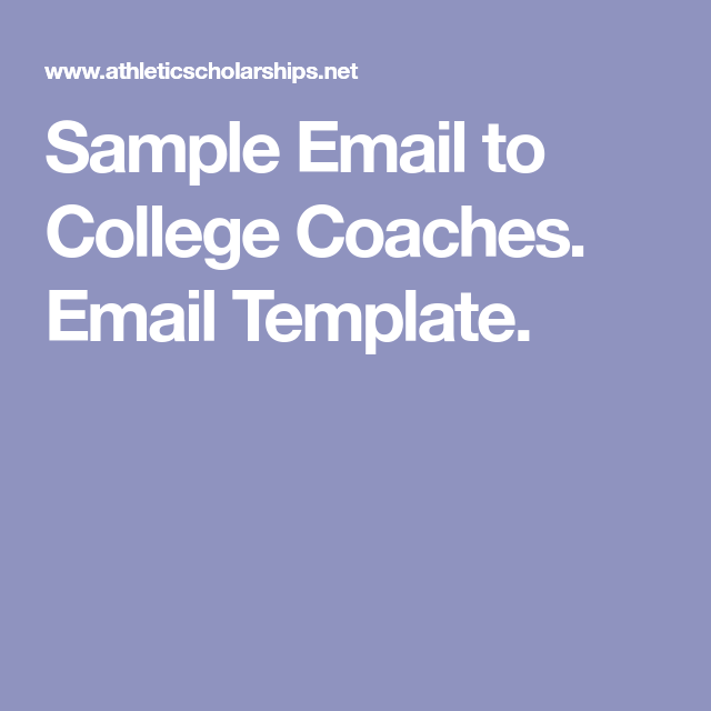 Sample Email To College Coaches Email Template Baseball