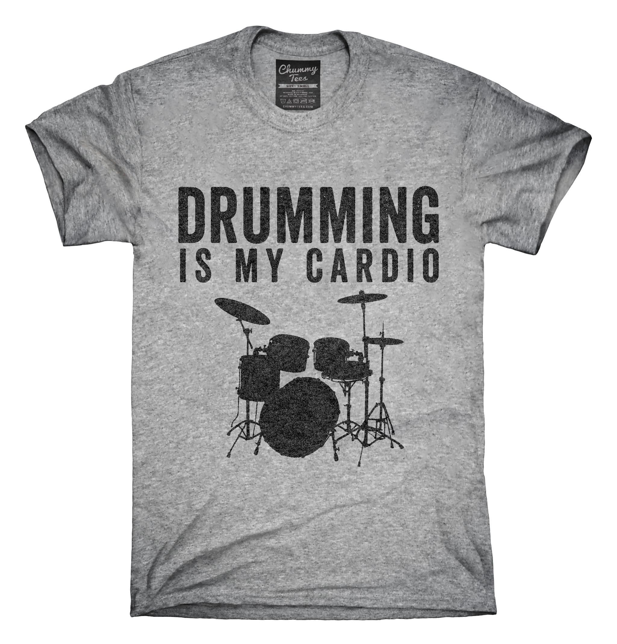 51db01e859 You can order this Drumming Is My Cardio t-shirt design on several  different sizes