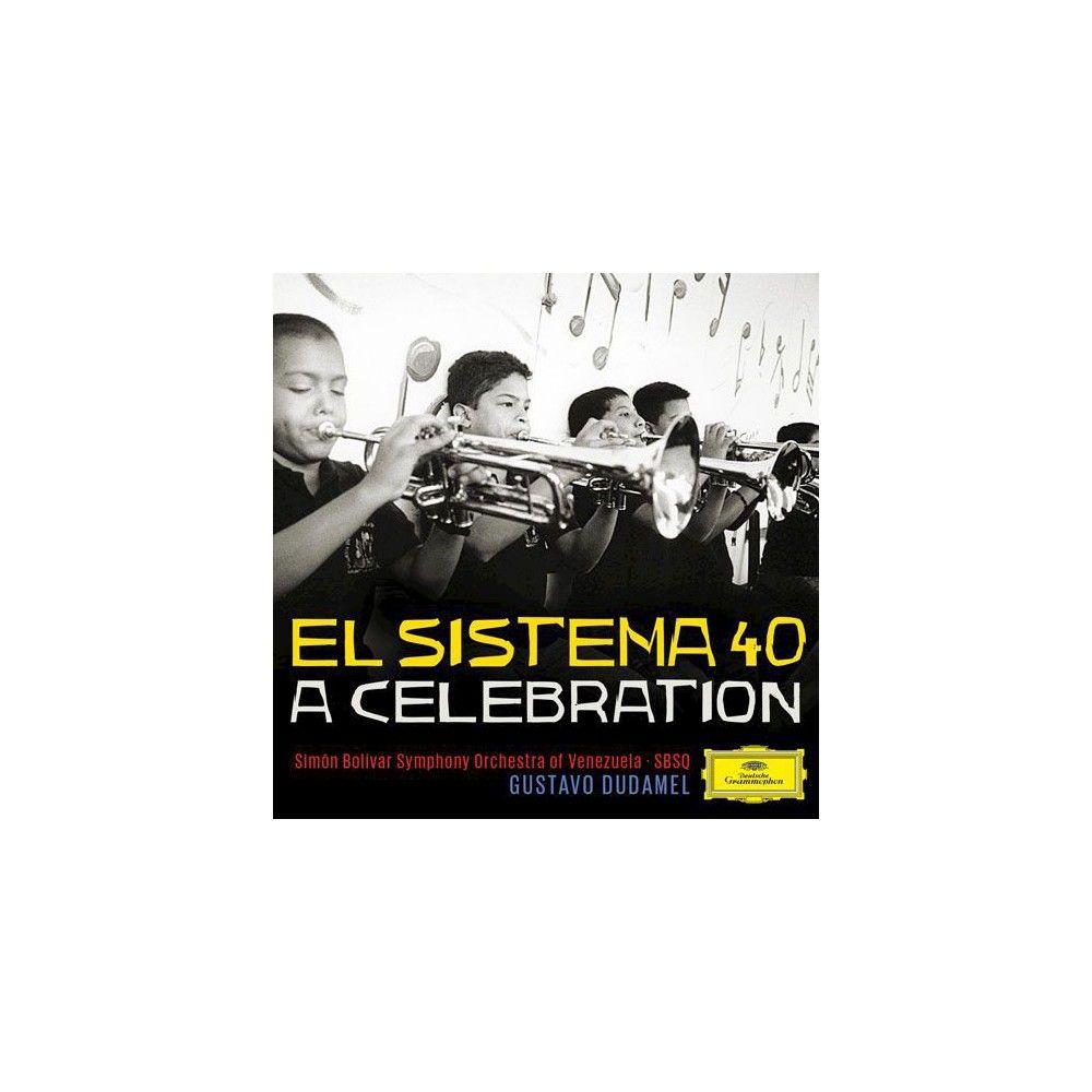 Gustavo Dudamel - El Sistema 40: A Celebration (Shm-CD)