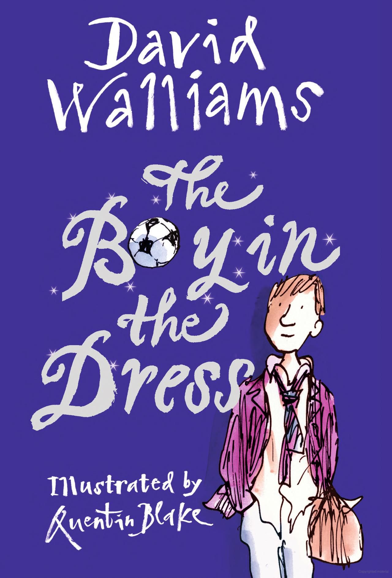 Reviews children s book review demon dentist david walliams - The Boy In The Dress By David Walliams Soccer Aka Football Gender Expression Through Clothes Lots Of Humor