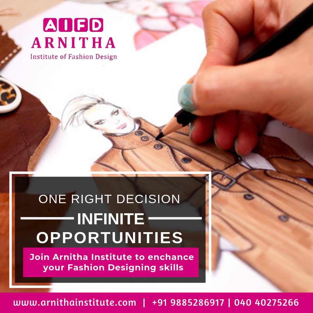 One Right Decision Infinite Opportunities Join Arnitha Institute Of F Diploma In Fashion Designing Career In Fashion Designing Fashion Designing Course