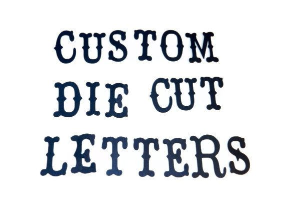 Custom die cut words - Country Life font - you choose color and size