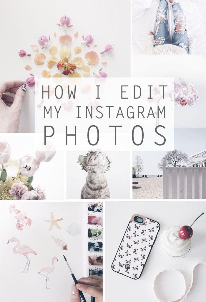 How I Edit My Instagram Photos | Business ideas | Pinterest | Tipps ...