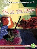 When her cat is trapped in the piano, Emily learns that hurts can be forgiven.