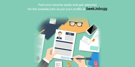 Post your resume easily and get selected for the suitable jobs as per your profile at #SeekJobs99.