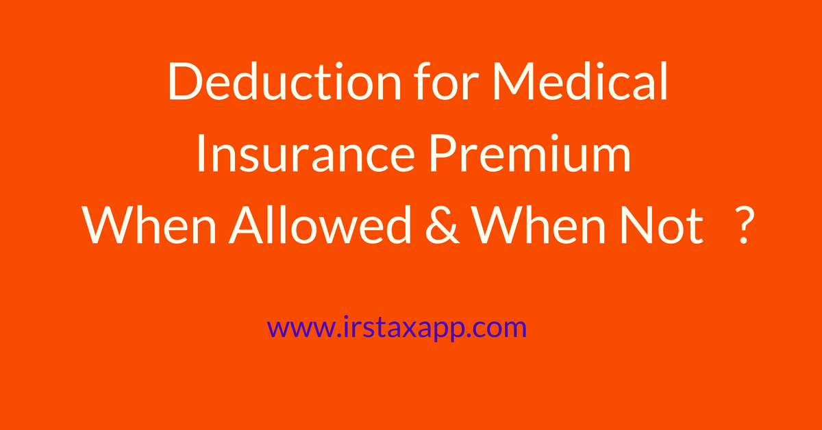 Is health insurance deductible ? Insurance deductible