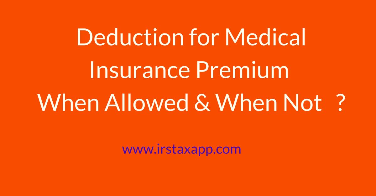 Is health insurance deductible ? Insurance deductible