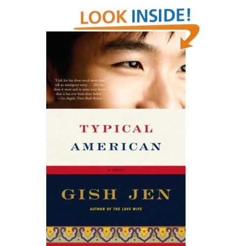 Typical American By Gish Jen 2012 Summer Reading List Book