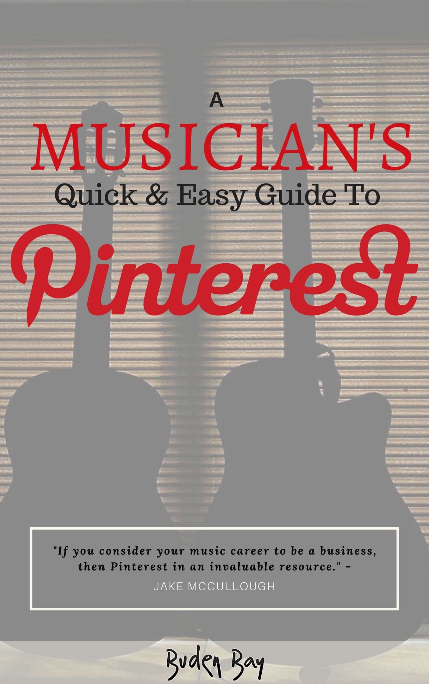 Free eBook , Pinterest for musicians. Music marketing, marketing tools, artist  management,