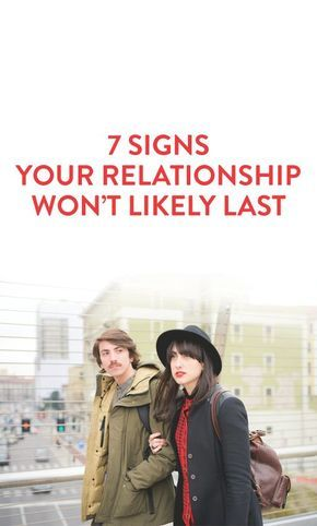 Signs Dating Wont Lead To A Relationship