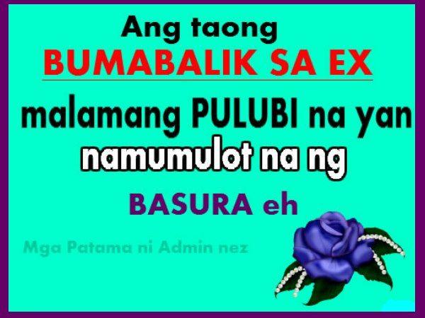 ex love quotes bumabalik sa ex means namumulot ng basura