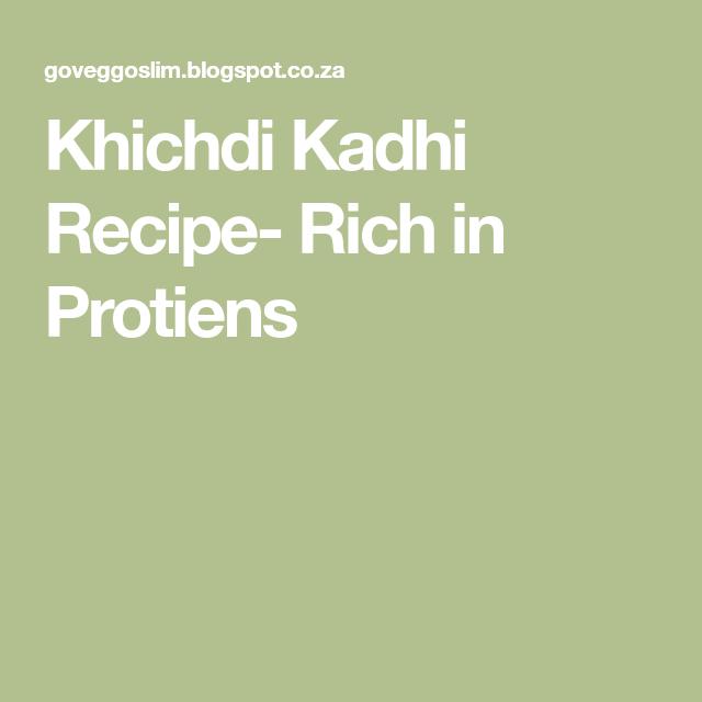 Khichdi Kadhi Recipe- Rich in Protiens