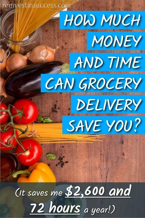 How to save money & time with grocery delivery (I save