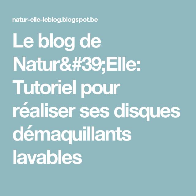 Le blog de Natur'Elle: Tutoriel pour réaliser ses disques démaquillants lavables