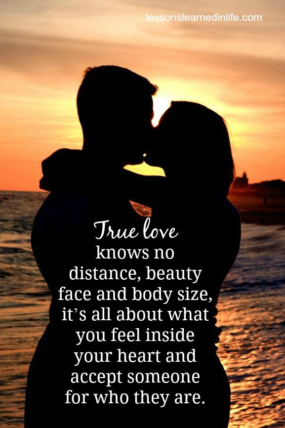 True love knows no distance, beauty face and body size, it ...