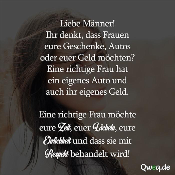 Liebe Männer! Ihr denkt, dass Frauen eure Geschenke, Autos oder euer Geld möch... #autos #denkt #frauen #geschenke #liebe #manner