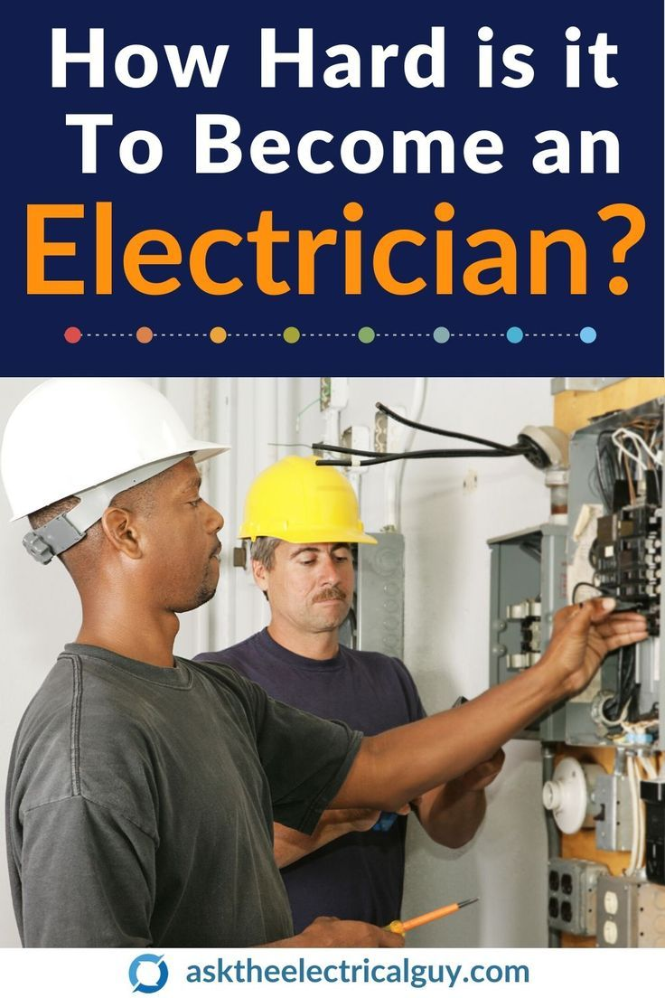How Hard is it To an Electrician? in 2020