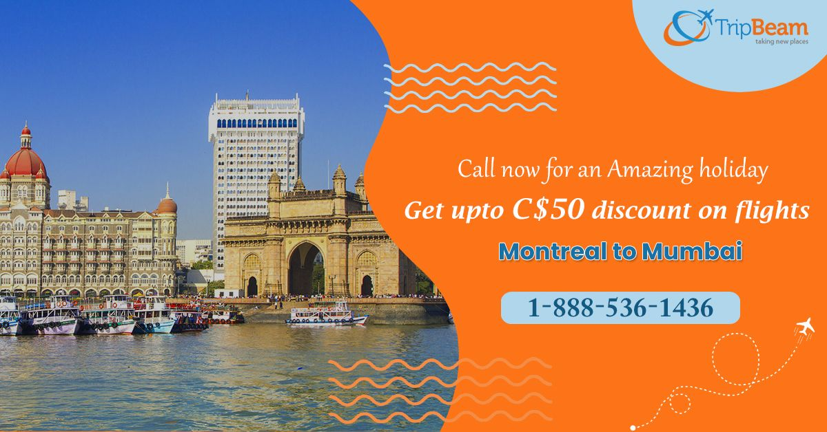 Check out huge #discount on #Montreal to #Mumbai flights at #Tripbeam. We are offering the best deals on #flighttickets. Call to seize the chance.   Contact us at: 1-888-536-1436 (Toll-Free), info@tripbeam.ca.  #flighttickets #discount #Montreal #Mumbai #Tripbeam  #flights  #TriptoIndia #canada #Explore #deals #Caldary #SpecialDiscounts #CheapFlights #CanadatoIndia #travel