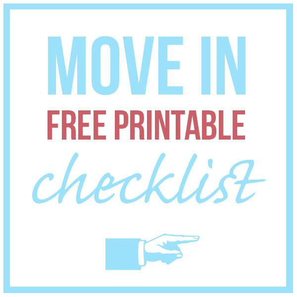 Moving To A New Home Use This Free Printable Move In Check List