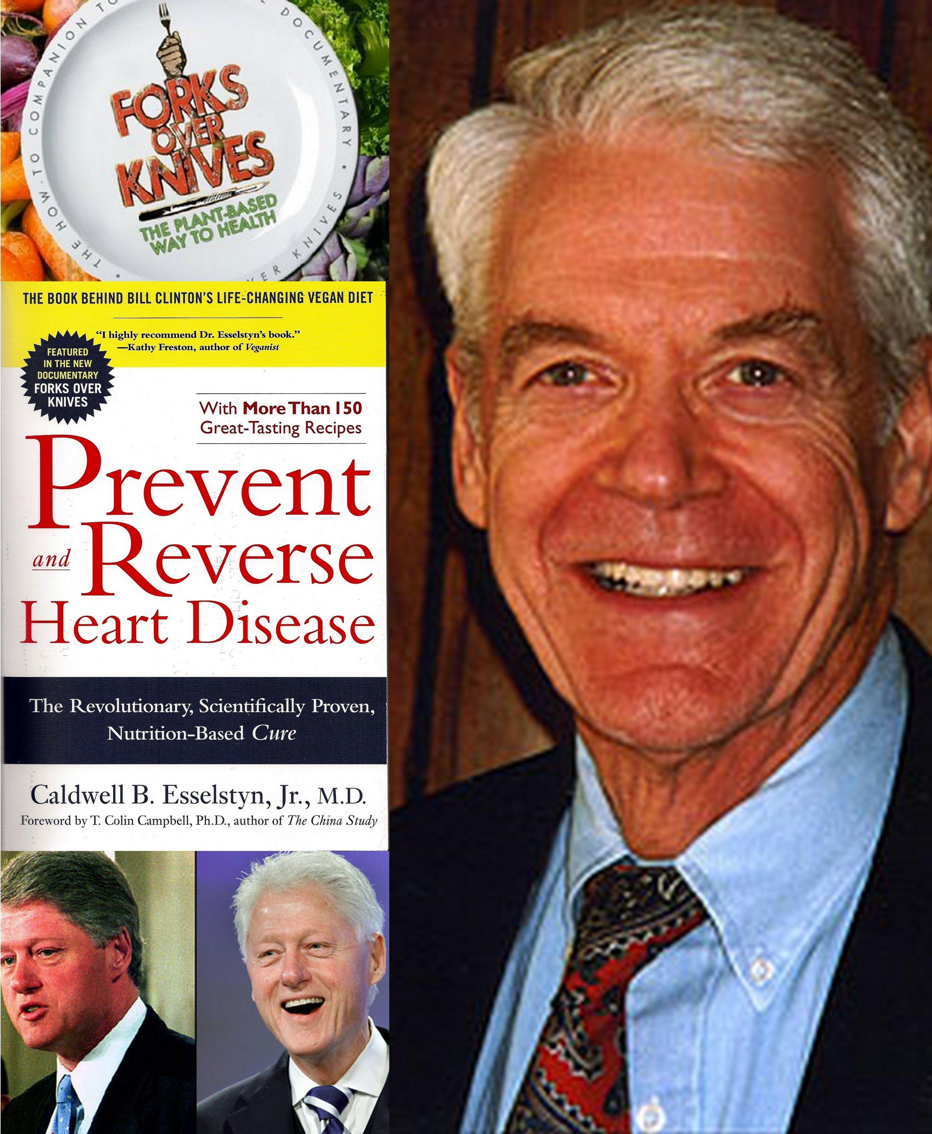 Dr Esselstyn Plant Based Diet Recipes Caldwell Why Vegan