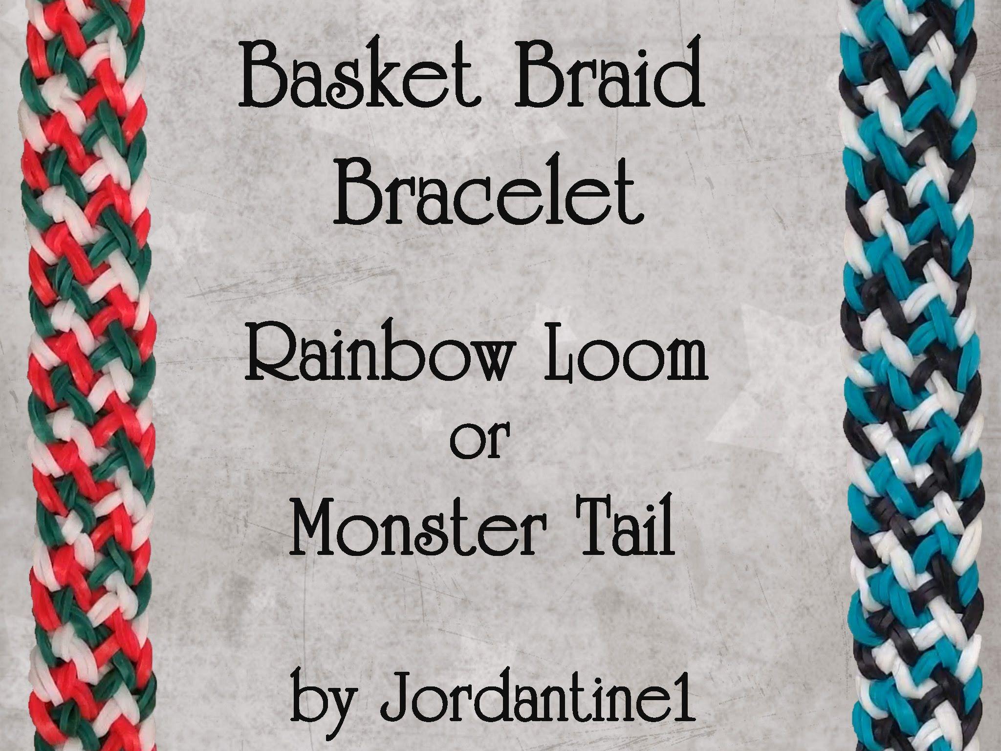 New Basket Braid Bracelet Rainbow Loom or Monster Tail