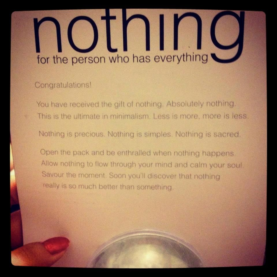 Nothing, for who has everything.