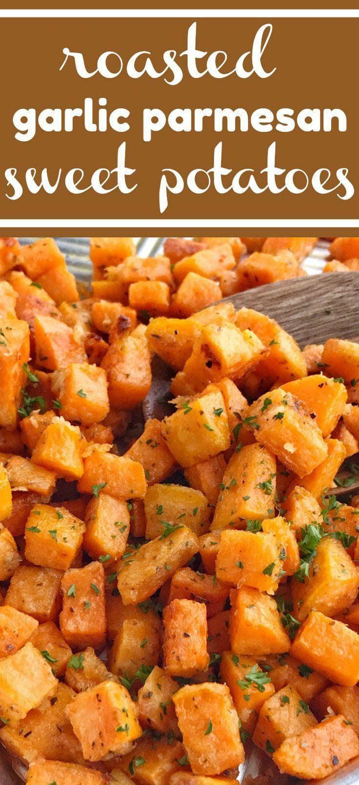 Roasted Garlic Parmesan Sweet Potaotes   Sweet Potatoes   Side Dish Recipes   Sw... -