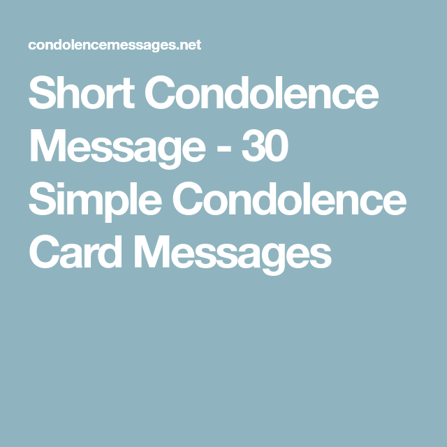 Short Condolence Message 40 Simple Condolence Card Messages Inspiration Short Condolence Quotes