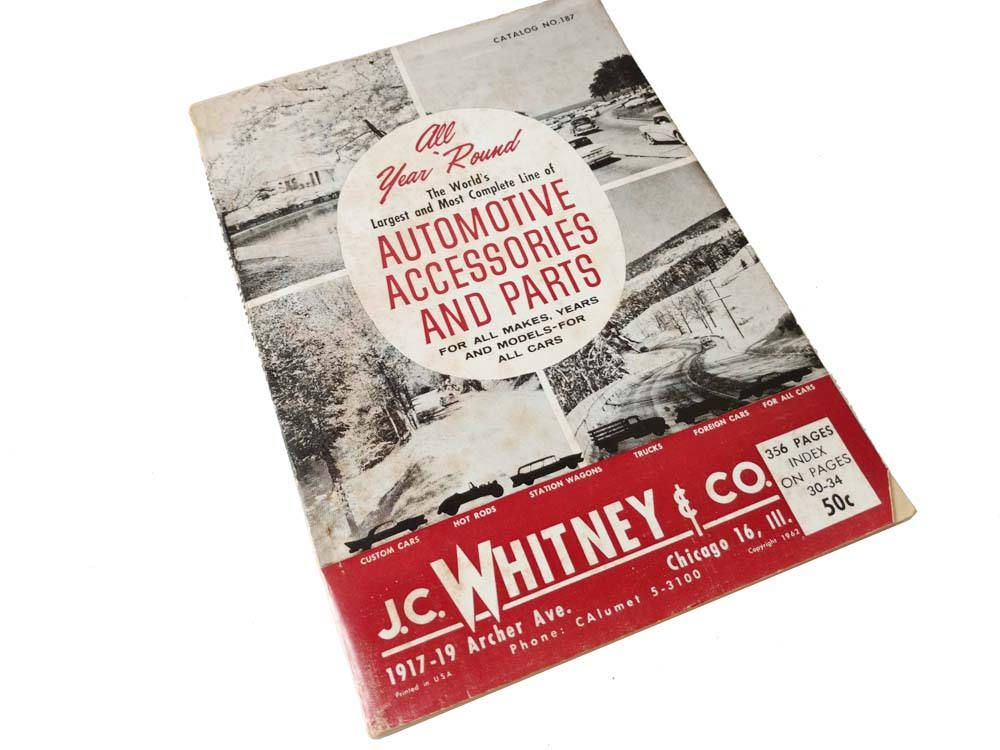 Classic Car Parts Catalog: JC Whitney Auto Parts Catalog No 187 1961 1962 Parts List