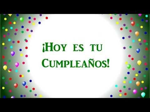Feliz Cumpleaños Original Versión En Español Youtube Feliz Cumpleaños Original Felicitaciones De Cumpleaños Originales Feliz Cumpleaños Amigo Especial