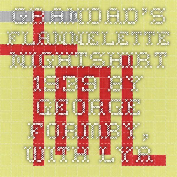 Grandads Flannelette Nightshirt 1939 By George Formby With Lyrics