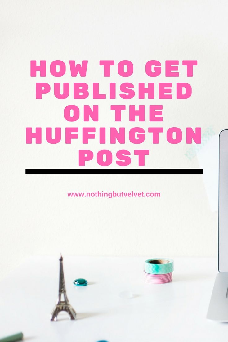 How to get published on the huffington post