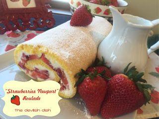 "The Devilish Dish: ""Strawberries Newport"" Roulade"