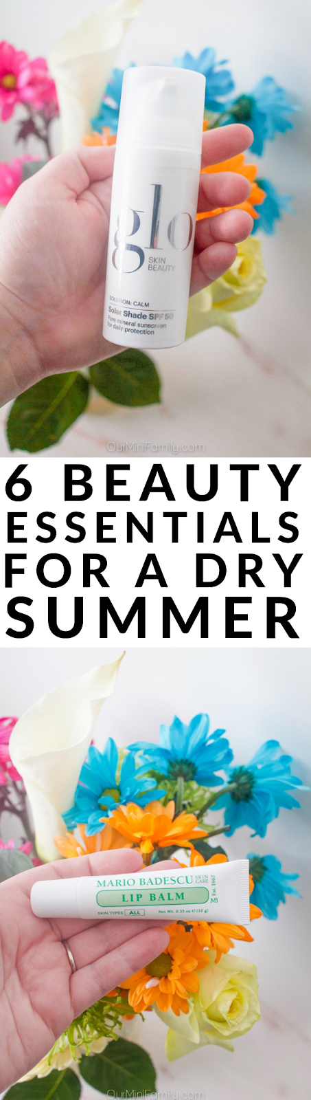 6 Beauty Essentials for a Dry Summer