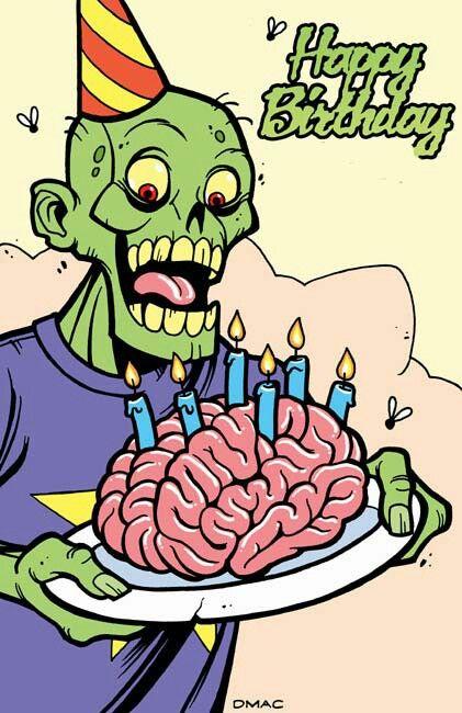 Zombie Happy Birthday Happy Birthday Happy Birthday Illustration Zombie Birthday