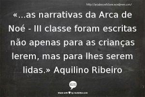 Aquilino Ribeiro - Arca de Noé, III Classe http://www.pinterest.com/manueladlramos/aquilino-ribeiro-arca-de-no%C3%A9-iii-classe/