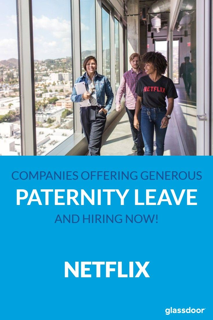 Paternity Leave Policy: Netflix might be called the ...