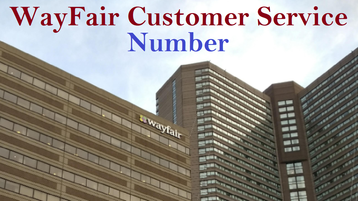 Wayfair Customer Service Phone Number Uk