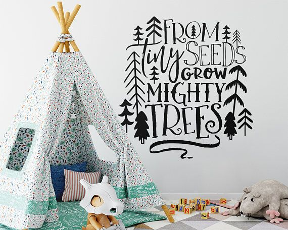 Nursery Decal From Tiny Seeds Grow Mighty Trees Woodland Nursery
