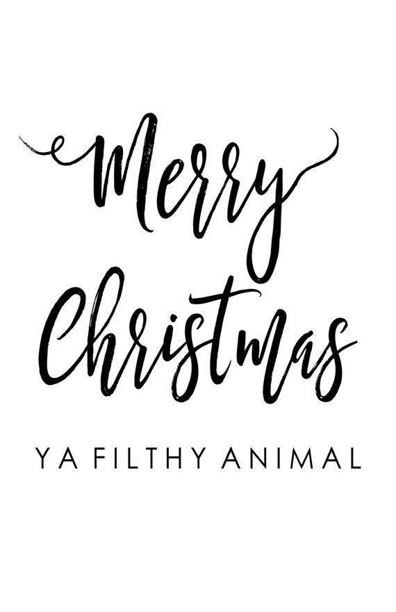 Merry Christmas YA FILTHY ANIMAL Printable by ...