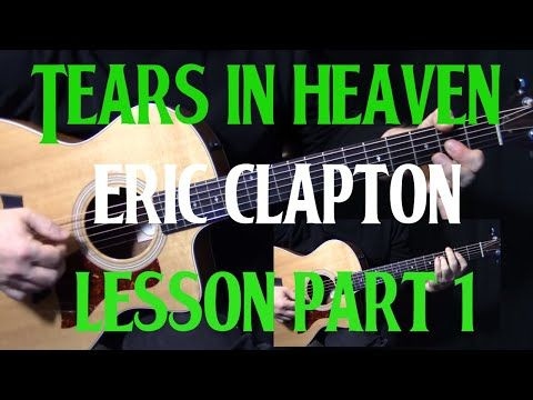 how to play tears in heaven on guitar by eric clapton acoustic guitar lesson tutorial part. Black Bedroom Furniture Sets. Home Design Ideas