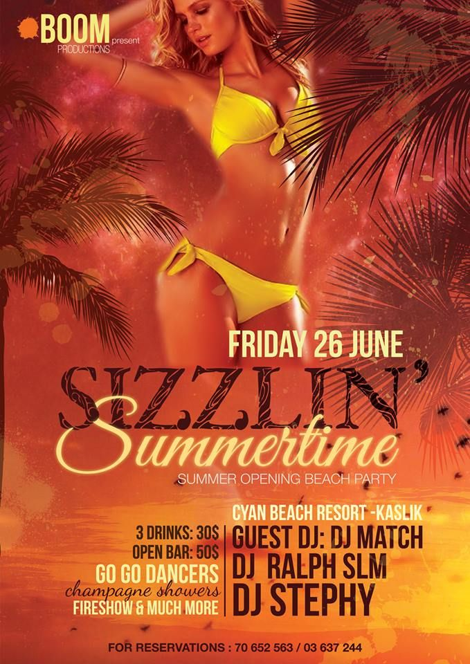 After the huge success of last year in our two last #event, BOOM Production is proud to bring you the #SUMMER_OPENING_BEACH_PARTY happening at Cyan Beach - FNB on June 26th. 10:00pm – 6:00am Kaslik Seaside Highway, Al Kaslik, Mont-Liban, Lebanon   see more: http://goo.gl/c9IY6v