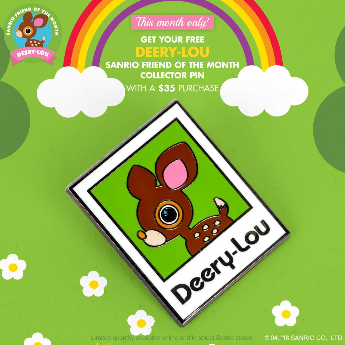 43c617310 Get a Deery-Lou Friend of the Month Collector Pin with a $35+ Purchase.  This month only.