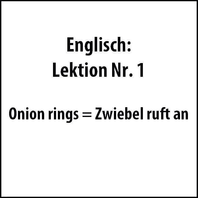 Englisch Lektion Nr 1 Onion Rings Zwiebel Ruft An Onion Rings