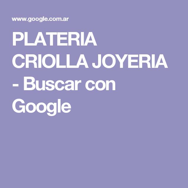 1a9df2748bfa PLATERIA CRIOLLA JOYERIA - Buscar con Google