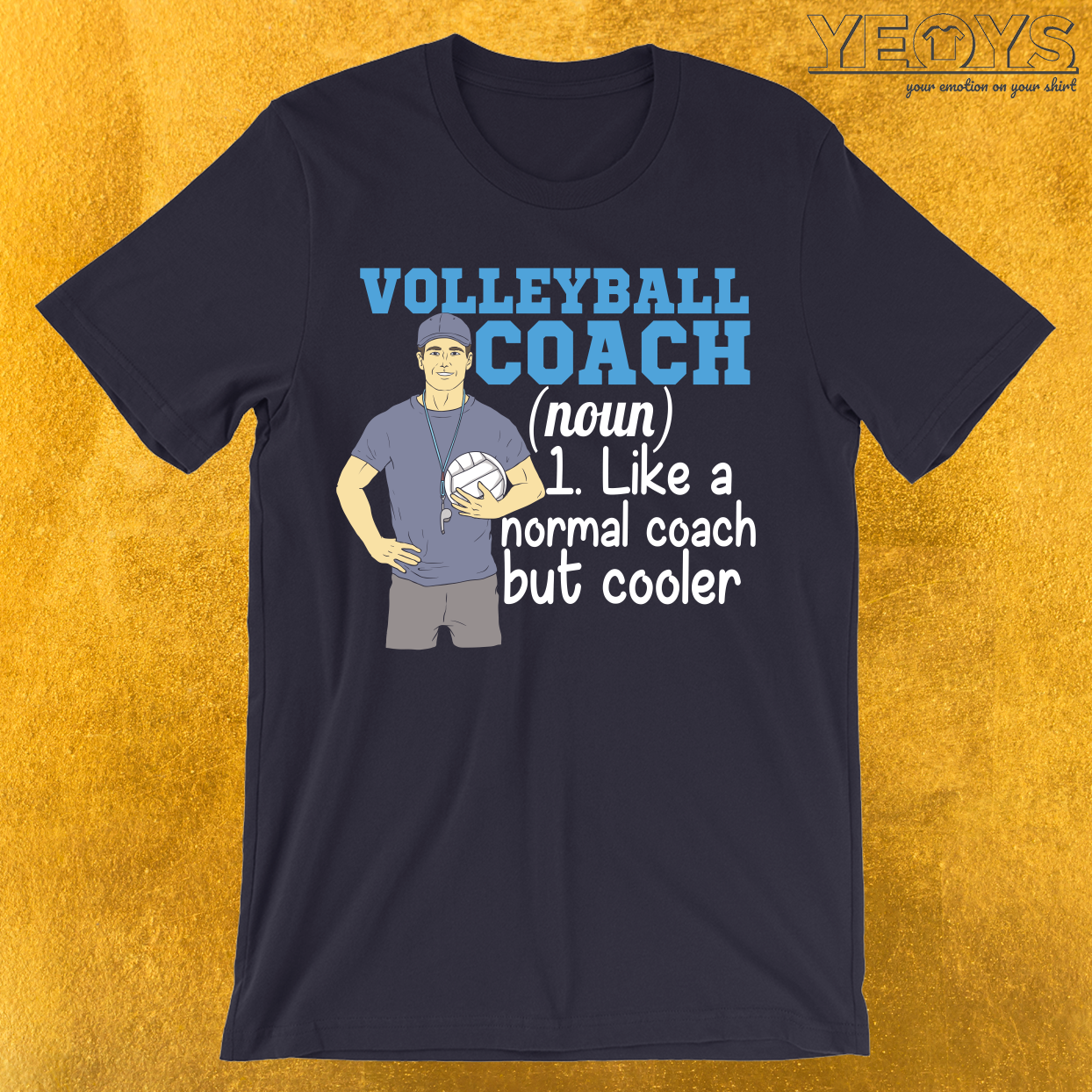 Volleyball Coach Like Normal But Cooler T Shirt Sport And Volleyball Novelty This Cool Volleyball Coaching Volleyball Funny Sports Quotes Cool T Shirts